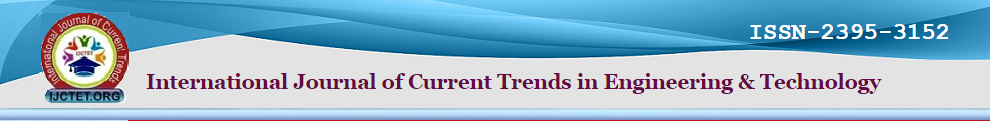 International Journal of Current Trends in Engineering & Technology (IJCTET)